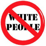 No White People?